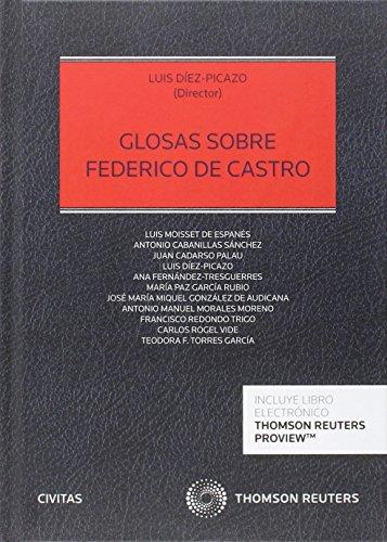 Descargar Libro Glosas Sobre Federico De Castro Luis Díez-picazo (dir.)