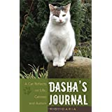 Dasha's Journal: A Cat Reflects on Life, Catness and Autism