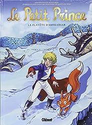 Le Petit Prince, Tome 22 : La planète d'Ashkabaar