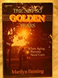 img - for Not So Golden Years book / textbook / text book
