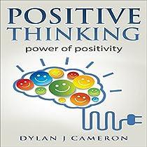 POSITIVE THINKING: POWER OF POSITIVITY