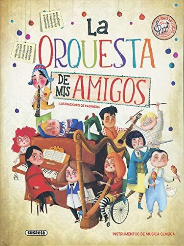 La orquesta de mis amigos por Eliseo García,Kasandra