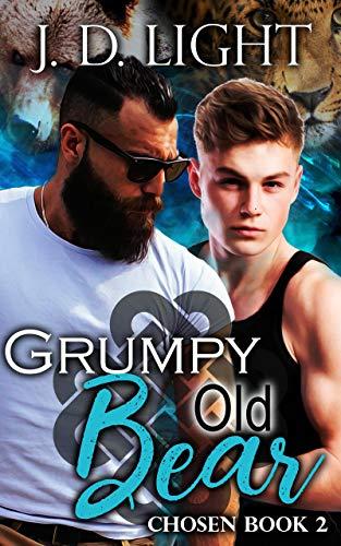 (Grumpy Old Bear: Chosen Book 2)