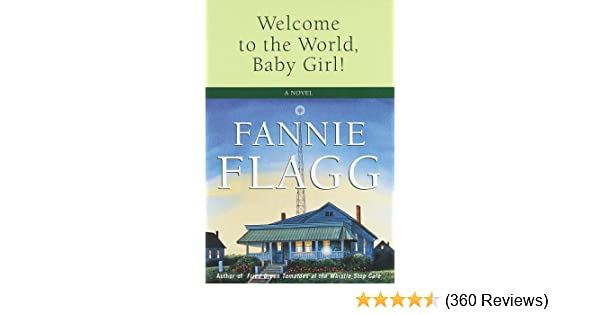 welcome to the world baby girl flagg fannie