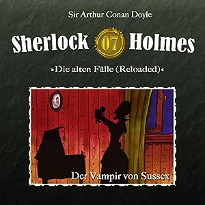 Der Vampir von Sussex (Sherlock Holmes - Die alten Fälle 7 [Reloaded]) Hörspiel