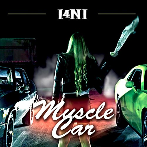 Muscle Car [Explicit]