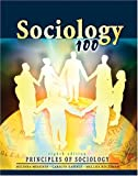 Sociology 100 : Principles of Sociology, Messineo, Melinda J. and Kapinus, Carolyn A., 0757521703