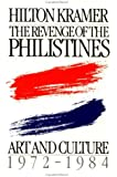 The Revenge of the Philistines: Art and Culture, 1972-1984