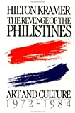 The Revenge of the Philistines, Hilton Kramer, 0029184703