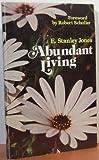 Abundant Living, E. Stanley Jones, 0687006872