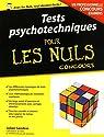 Tests psychotechniques pour les Nuls Concours par Sandras