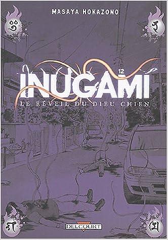 Lire en ligne Inugami, le réveil du Dieu-chien, tome 12 pdf