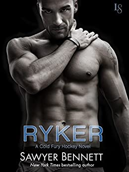 Ryker: A Cold Fury Hockey Novel (Carolina Cold Fury Hockey) by [Bennett, Sawyer]