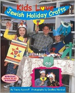 Kids Love Jewish Holiday Crafts Tracey Agranoff Geoffrey Marshall
