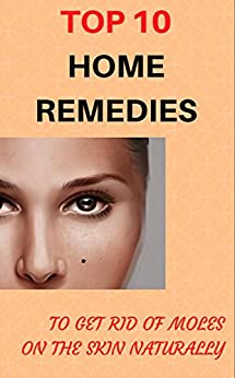 how to get rid of skin moles naturally