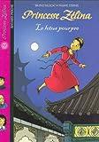 Princesse Zélina, Tome 17 : Le lotus pourpre