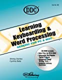 Learning Keyboarding and Word Processing Generic Edition, DDC Publishing Staff, 1562438433