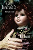 The Secret of Chasadeana's Doll, B. J. Barnett, 1434388530