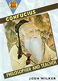 Confucius: Philosopher and Teacher (Book Report Biographies)