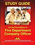 Study Guide for the Third Edition of Fire Department Company Officer, Joerschke, John and Pickering, Cindy, 0879391685