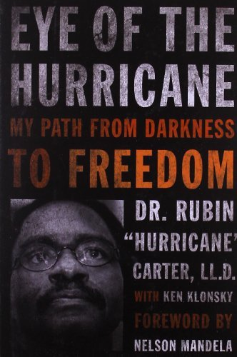 Eye of the Hurricane: My Path from Darkness to Freedom (Eye Of A Hurricane)