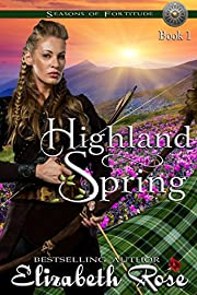 Highland Spring (Seasons of Fortitude Book 1)