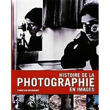 HISTOIRE DE LA PHOTO EN IMAGES