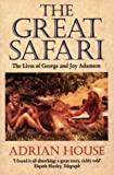 The Great Safari: Lives of George and Joy Adamson