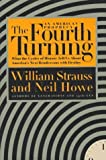 img - for The Fourth Turning: An American Prophecy by Strauss, William, Howe, Neil (1996) Hardcover book / textbook / text book