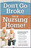 Don't Go Broke in a Nursing Home! by Don Quante (2015-05-04)