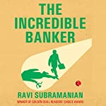 The Incredible Banker | Ravi Subramanian