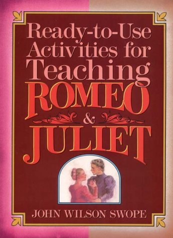 Ready-To-Use Activities for Teaching Romeo & Juliet (Shakespeare Teacher's Activity Library)
