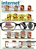 Internet Retailer Magazine November 2011 Focused on Success - Facebook's Friendlier Ads