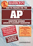 How to Prepare for the AP Computer Science, Roselyn Teukolsky, 0764105469