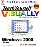 Windows 2000 Server Visually, Eric Butow and Michael S. Toot, 0764534289