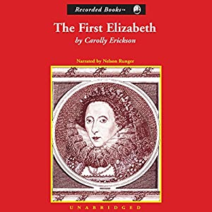 The First Elizabeth Audiobook