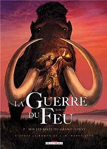 """Afficher """"La guerre du feu n° 02<br /> Sur les rives du grand fleuve"""""""