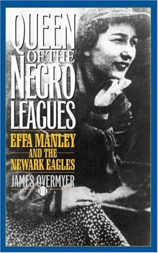 Search : Queen of the Negro Leagues : Effa Manley and the Newark Eagles (American Sports History Series)