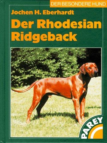 Der Rhodesian Ridgeback