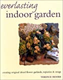 Everlasting Indoor Garden