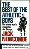 img - for The best of the athletic boys: The white man's impact on Jim Thorpe book / textbook / text book