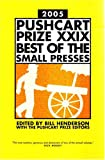 The Pushcart Prize XXIX 2005, Bill Henderson, The Pushcart Prize Editors, 188888939X