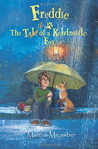 Freddie: The Tale of a Kelvinside Fox