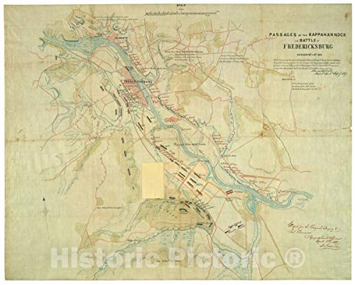 Historic 1863 Map | Passages of The Rappahannock and Battle of Fredericksburg, December 10th to 16th, 1862 : copied from The Original Belonging to Gen'l. Burnside 30in x 24in