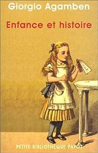Enfance et histoire par Giorgio Agamben