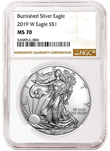 - 2019 W Burnished American Silver Eagle Brown Label Dollar MS70 NGC