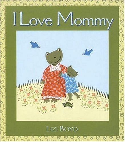 Download I Love Mommy: Super Sturdy Picture Books PDF