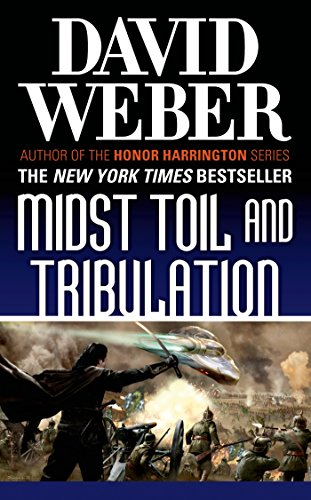 - Midst Toil and Tribulation: A Novel in the Safehold Series (#6)