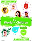 The World of Children, Cook, Greg Li and Cook, Joan Littlefield, 0205953735