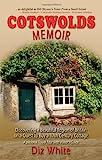 Cotswolds Memoir, Diz White, 0957116209